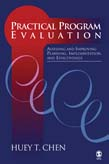Practical Program Evaluation: Assessing and Improving Planning, Implementation, and Effectiveness