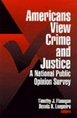 Americans View Crime and Justice: A National Public Opinion Survey
