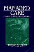 Managed Care: Practice Strategies for Nursing