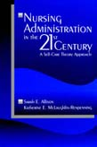 Nursing Administration in the 21st Century: a Self-Care Theory Approach