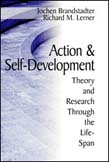 Action and Self-Development: Theory and Research Through the LifeSpan