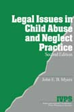 Legal Issues in Child Abuse and Neglect Practice 2ed
