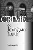 Crime and Immigrant Youth