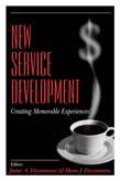 New Service Development: Creating Memorable Experiences