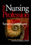 Nursing Profession: Tomorrow and Beyond