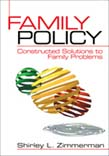 Family Policy: Constructed Solutions to Family Problems