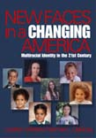New Faces in a Changing America: Multiracial Identity in the 21st Century