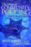 Move to Community Policing: Making Change Happen
