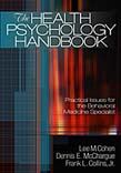 Health Psychology Handbook: Practical Issues for the Behavioral Medicine Specialist