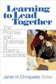 Learning to Lead Together: The Promise and Challenge of Sharing Leadership