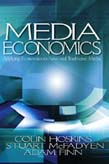 Media Economics: Applying Economics to New and Traditional Media
