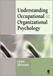 Understanding Occupational and Organizational Psychology