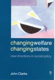 Changing Welfare, Changing States: New Directions in Social Policy
