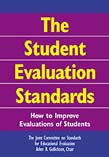Student Evaluation Standards: How to Improve Evaluations of Students