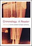 Criminology: A Reader