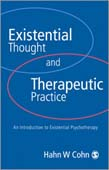 Existential Thought and Therapeutic Practice: an Introduction to Existential Psychotherapy