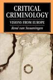 Critical Criminology: Visions from Europe
