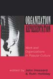 Organization-Representation: Work and Organizations in Popular Culture