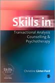 Skills in Transactional Analysis Counselling'and Psychotherapy