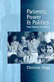 Patients, Power and Politics: From Patients to Citizens