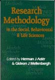 Research Methodology in the Social, Behavioural and Life Sciences: Designs, Models and Methods