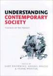 Understanding Contemporary Society: Theories of the Present