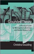 Grounded Theory: A Practical Guide for Management, Business and Market Researchers
