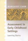 Assessment in Early Childhood Settings: Learning Stories