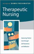 Therapeutic Nursing: Improving Patient Care through Self-Awareness and Reflection
