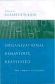 Organizational Behaviour Reassessed: The Impact of Gender
