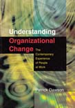 Understanding Organizational Change: The Contemporary Experience of People at Work