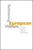 Rethinking European Welfare: Transformations of European Social Policy
