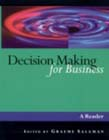 Decision Making for Business: A Reader