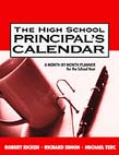 High School Principal's Calendar: A Month-by-Month Planner for the School Year