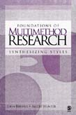 Foundations of Multimethod Research: Synthesizing Styles 2ed