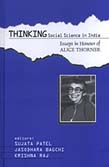 Thinking Social Science in India: Essays in Honour of Alice Thorner