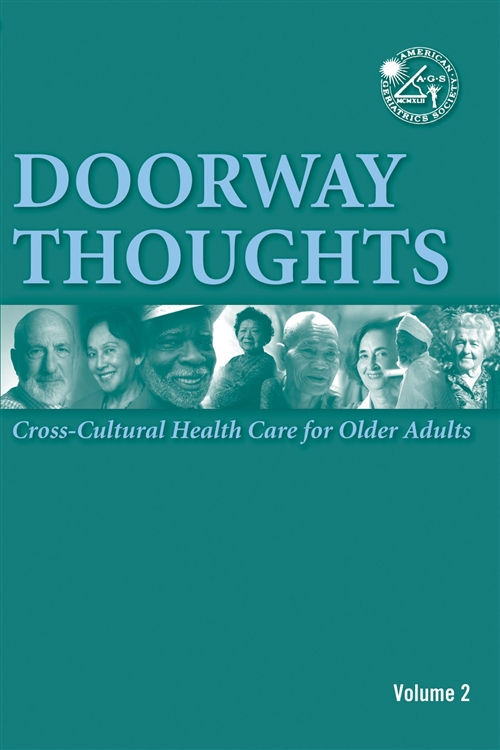 Doorway Thoughts: Cross Cultural Health Care For Older Adults, Volume II
