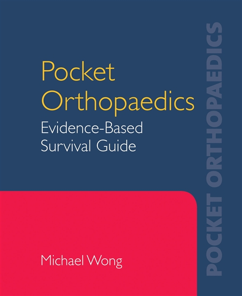 Pocket Orthopaedics: Evidence-Based Survival Guide
