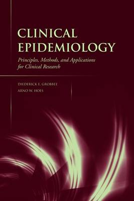 Clinical Epidemiology: Principles, Methods, and Applications for Clinical Research