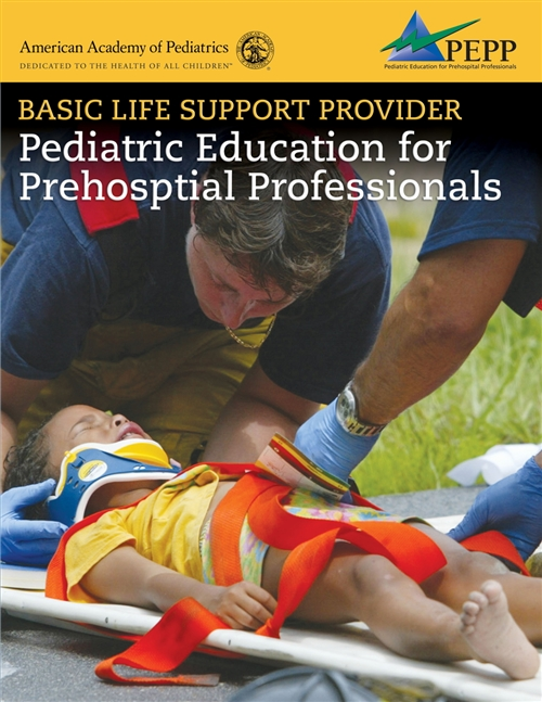 Basic Life Support Provider: Pediatric Education For Prehospital Professionals