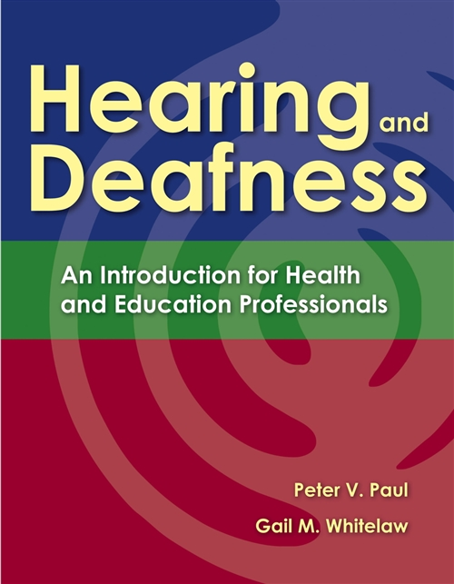 Hearing And Deafness An Introduction for Health and Education Professionals
