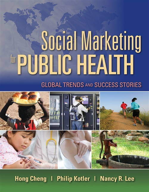 Social Marketing For Public Health: Global Trends And Success Stories