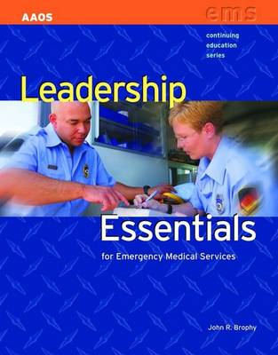Leadership Essentials : for Emergency Medical Services