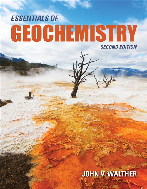 Essentials of Geochemistry, Second Edition