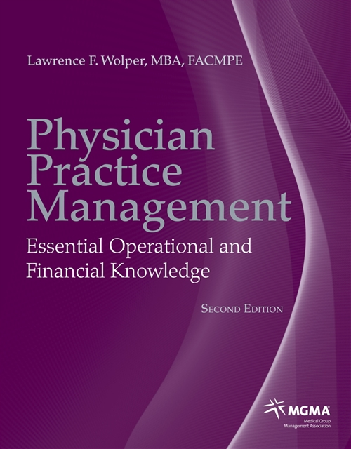 Physician Practice Management Essential Operational and Financial Knowledge
