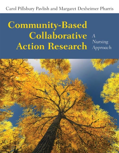 Community-Based Collaborative Action Research A Nursing Approach