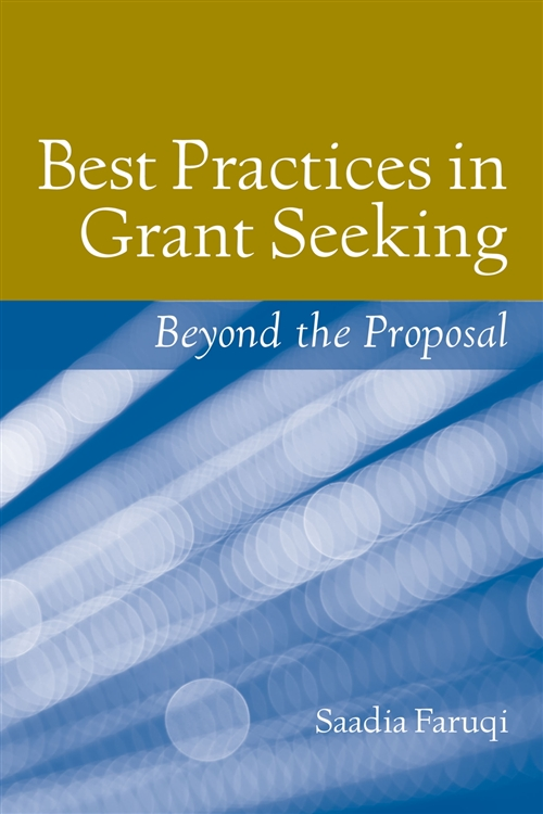 Best Practices In Grant Seeking: Beyond The Proposal