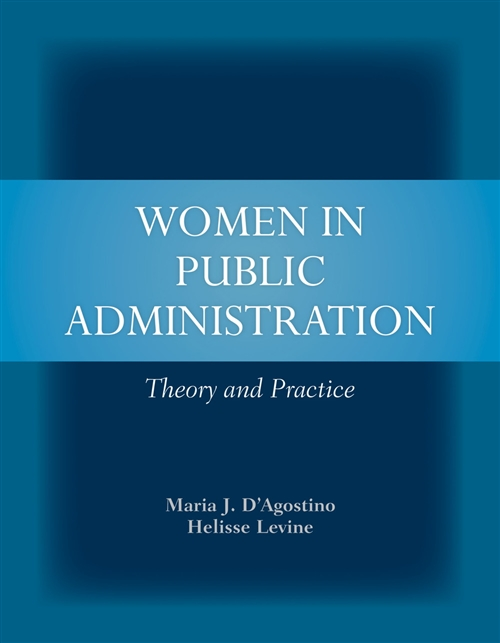 Women In Public Administration : Theory And Practice