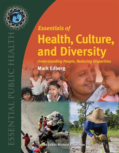 Essentials Of Health, Culture, And Diversity Understanding People, Reducing Disparities