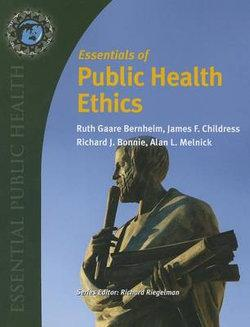 Essentials Of Public Health Ethics